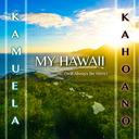 The Music of Kamuela Kahoano @kamuelamusic