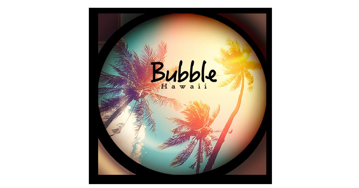 Bubble Hawaii - Online shop in Hawaii 大人可愛いハワイブランド