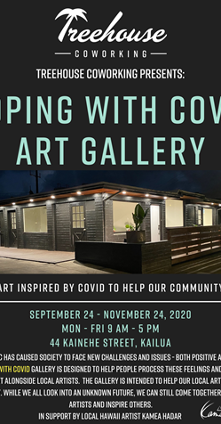 Treehouse Coworking Kailua - Coping with COVID Art Gallery  | Treehouse Coworking Kailua