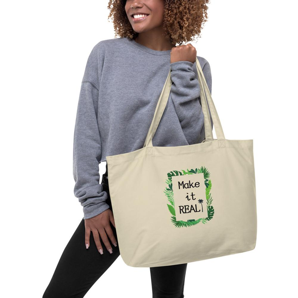 《Make it REAL!》 Large organic tote bag