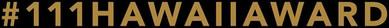 ハワイ初! 日本人による「ハワイ・ランキング」 アワード「111-HAWAII AWARD」中間ランキングが発表されました!|ニュース|111-HAWAII AWARD